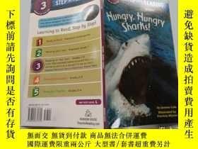 二手書博民逛書店Step罕見into Reading Hungry Sharks [ 好餓的大鯊魚 ]Y200392