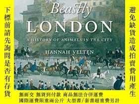 二手書博民逛書店Beastly罕見LondonY255562 Hannah Velten Reaktion Books 出版