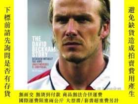 二手書博民逛書店The罕見David Beckham Story 貝克漢姆Y24