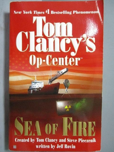 【書寶二手書T6/原文小說_ORE】Tom Clancy s Op-Center_Sea of Fire