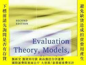 二手書博民逛書店Evaluation罕見Theory, Models, and Applications, 2nd Edition