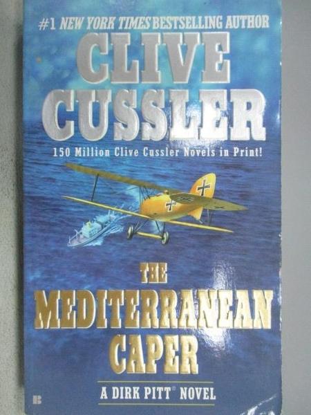 【書寶二手書T9/原文小說_MOR】The Mediterranean Caper_Clive Cussler