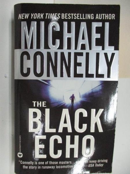 【書寶二手書T6/原文小說_ACA】The Black Echo_Michael Connelly