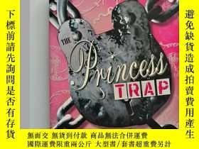二手書博民逛書店THE罕見PRINCESS TRAP (英文原版 公主陷阱)Y2