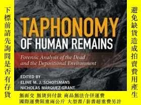 二手書博民逛書店Taphonomy罕見of Human Remains: Forensic Analysis of the Dea