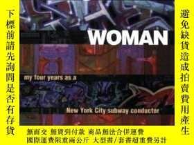 二手書博民逛書店Underground罕見Woman: My Four Years as a New York City Subw