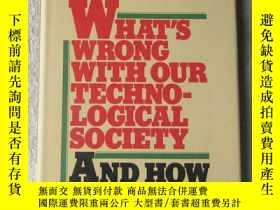 二手書博民逛書店What s罕見Wrong With Our Technolog