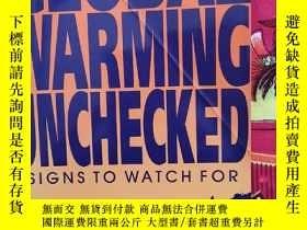 二手書博民逛書店GLOBAL罕見WARMING UNCHECKEDY14530 出版1993