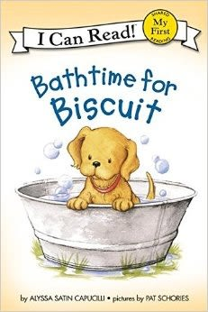 (An I Can Read系列  My First )  BATHTIME FOR BISCUIT   /讀本
