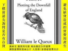 二手書博民逛書店Spies罕見of the KaiserY410016 William Le Queux Start Clas