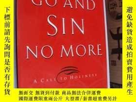 二手書博民逛書店Go罕見and Sin No More (A call to H