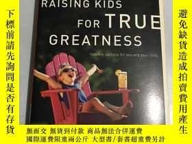二手書博民逛書店raising罕見kids for true greatnessY20850 Dr im Kimmel Tho