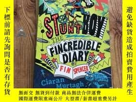 二手書博民逛書店STUNT罕見BOY THE FINCREDIBLE DIARY( D89)Y266787