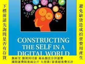 二手書博民逛書店Constructing罕見The Self In A Digi
