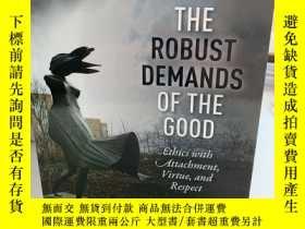 二手書博民逛書店The罕見Robust Demands of the Good: