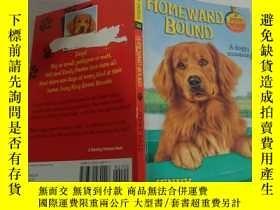 二手書博民逛書店HOMEWARD罕見BOUND A doggy stowaway(一只偷狗的家伙正往家逃)Y200392