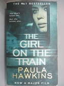 【書寶二手書T5/原文小說_GQN】The Girl on the Train_Paula Hawkins
