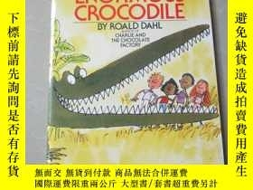 二手書博民逛書店THE罕見ENORMOUS CROCODILE(32開本)Y70