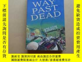 二手書博民逛書店Way罕見Past DeadY2931 STEVEN WOMACK HEADLINE FEATURE 出版1