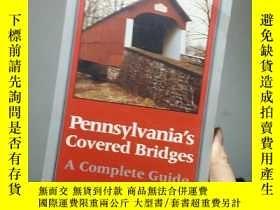 二手書博民逛書店Pennsyvanias罕見covered bridgesY267761 Benjamin Pittsberg