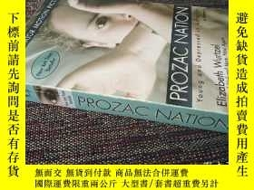 二手書博民逛書店Prozac罕見Nation:Young and Depressed in America 作者簽贈Y1870
