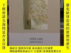 二手書博民逛書店STILL罕見LIFE Chihiro Ichinose 松浦彌