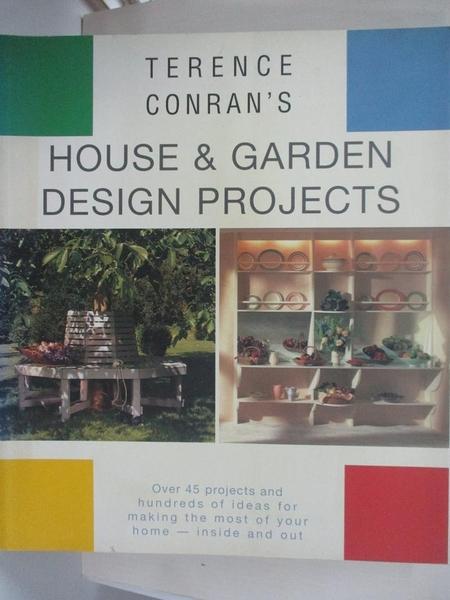 【書寶二手書T3/園藝_I8E】Terence Conran s House and Garden Design Projects_Terence Conran