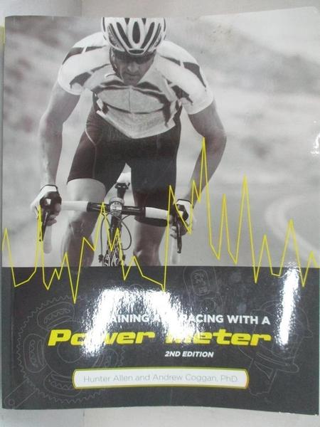 【書寶二手書T8/體育_JHB】Training and Racing With a Power Meter_Allen, Hunter/ Coggan, Andrew, Ph.D.