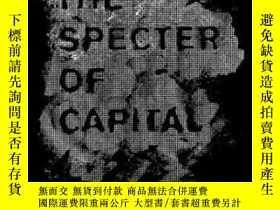 二手書博民逛書店The罕見Specter Of CapitalY364682 Joseph Vogl Stanford Uni