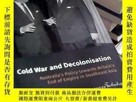 二手書博民逛書店cold罕見war and decolonisationY145