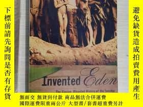二手書博民逛書店Invented罕見Eden the elusive dispu