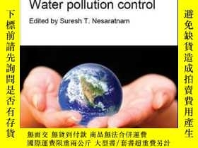 二手書博民逛書店Water罕見Pollution ControlY410016 Suresh T. Nesarat... I