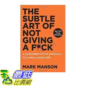 [106美國直購] 2017美國暢銷書 The Subtle Art of Not Giving a F*ck:A Counterintuitive Approach to Living a Good Life