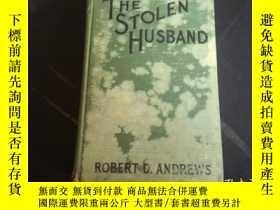 二手書博民逛書店1931年小說罕見--the stolen husband 被偷