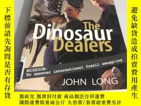 二手書博民逛書店The罕見Dinosaur DealersY28718 John