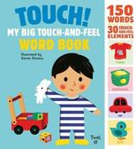 Touch! My Big Touch-And-Feel Word Book 我的觸摸單字書