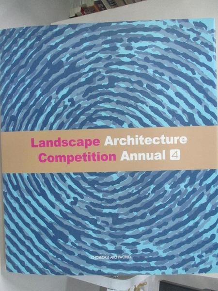 【書寶二手書T2/建築_EZU】LANDSCAPE ARCHITECTURE COMPETITION ANNUAL. 4 (Korean edition)_ARCHIWORLD ???