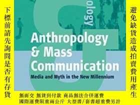 二手書博民逛書店Anthropology罕見And Mass Communication-人類學與大眾傳播Y436638 Ma
