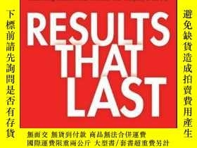 二手書博民逛書店Results罕見That Last: Hardwiring Behaviors That Will Take Y