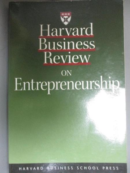 【書寶二手書T7/財經企管_OIC】Harvard business review on entrepreneurship_Harvard Business School Press