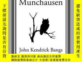 二手書博民逛書店Mr.罕見MunchausenY410016 John Kendrick Bangs Start Classi