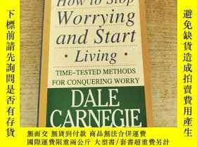 二手書博民逛書店How罕見to Stop Worrying and StartLivingY235182 DALE CARNE