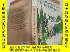 二手書博民逛書店the罕見adventures of mr pink whistle 粉紅哨子先生的冒險Y200392