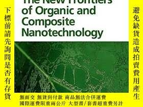 二手書博民逛書店The罕見New Frontiers Of Organic And Composite Nanotechnolog