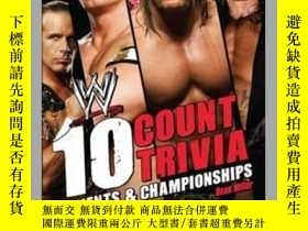 二手書博民逛書店10罕見Count TriviaY362136 Dean Miller World Wrestling E..