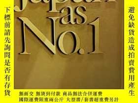 二手書博民逛書店傅高義罕見《日本第一:對美國的啟示》Japan as No.1 Lessons for America by Ez