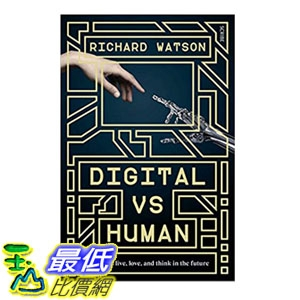2018 amazon 亞馬遜暢銷書 Digital vs Human: how we'll live, love, and think in the future