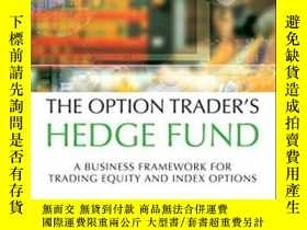 二手書博民逛書店The罕見Option Trader s Hedge FundY255562 Dennis A. Chen F