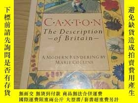 二手書博民逛書店Caxton罕見The Description of Brita