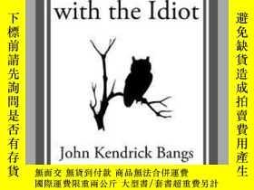 二手書博民逛書店Half-Hours罕見with the IdiotY410016 John Kendrick Bangs S